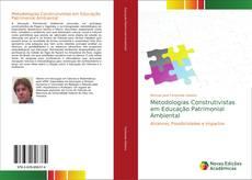 Metodologias Construtivistas em Educação Patrimonial Ambiental的封面