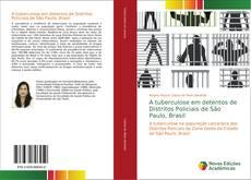 Capa do livro de A tuberculose em detentos de Distritos Policiais de São Paulo, Brasil