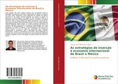 Capa do livro de As estratégias de inserção à economia internacional de Brasil e México