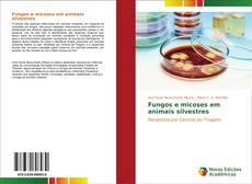 Capa do livro de Fungos e micoses em animais silvestres