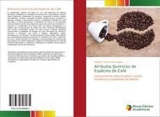 Buchcover von Atributos Químicos de Espécies de Café