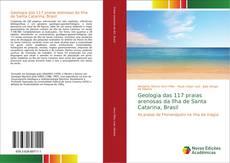 Bookcover of Geologia das 117 praias arenosas da Ilha de Santa Catarina, Brasil