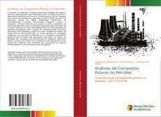 Copertina di Análises de Compostos Polares no Petróleo