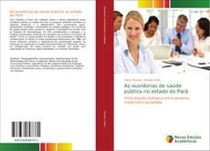 Обложка As ouvidorias de saúde pública no estado do Pará