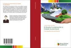Copertina di O Direito Fundamental à Cidade Sustentável
