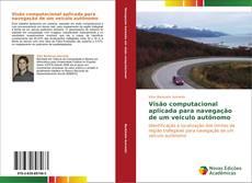 Bookcover of Visão computacional aplicada para navegação de um veículo autônomo