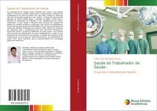 Borítókép a  Saúde do Trabalhador de Saúde: - hoz