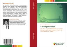 Bookcover of A miragem verde