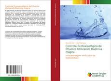 Portada del libro de Controle Ecotoxicológico de Efluente Utilizando Daphnia magna