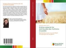 Buchcover von Análise espacial da distribuição das mulheres ocupadas
