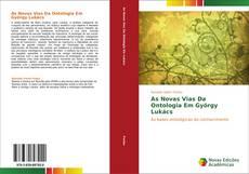 As Novas Vias Da Ontologia Em György Lukács kitap kapağı