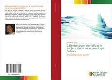 Capa do livro de Caleidoscópio: narrativas e subjetividade na arqueologia pública