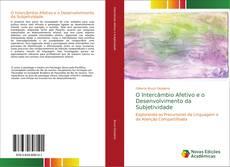 Borítókép a  O Intercâmbio Afetivo e o Desenvolvimento da Subjetividade - hoz