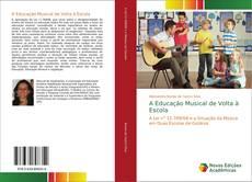 Portada del libro de A Educação Musical de Volta à Escola