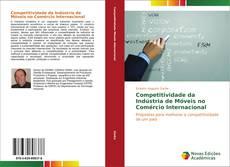 Capa do livro de Competitividade da Indústria de Móveis no Comércio Internacional