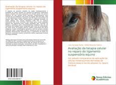 Copertina di Avaliação da terapia celular no reparo do ligamento suspensório equino