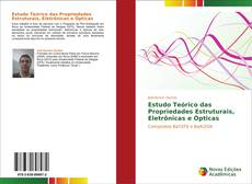 Capa do livro de Estudo Teórico das Propriedades Estruturais, Eletrônicas e Ópticas