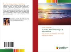 Capa do livro de Trauma, Psicopatologia e Resiliência