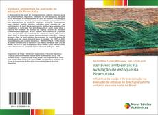 Variáveis ambientais na avaliação de estoque da Piramutaba kitap kapağı