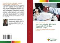 """Capa do livro de Política, Canção e Teatro em """"Aqueles Dois"""", de Caio Fernando Abreu"""