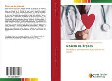 Doação de órgãos kitap kapağı