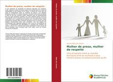 Bookcover of Mulher de preso, mulher de respeito