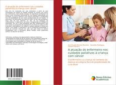 Capa do livro de A atuação do enfermeiro nos cuidados paliativos à criança com câncer