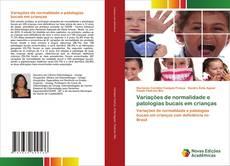 Capa do livro de Variações de normalidade e patologias bucais em crianças