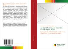 Borítókép a  As transformações no ensino na saúde no Brasil - hoz