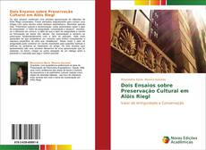 Bookcover of Dois Ensaios sobre Preservação Cultural em Alöis Riegl