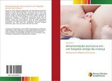 Borítókép a  Amamentação exclusiva em um hospital amigo da criança - hoz