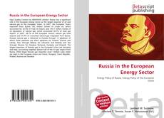 Portada del libro de Russia in the European Energy Sector