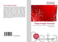 Bookcover of Tokyo Freight Terminal