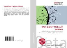 Bookcover of Walt Disney Platinum Editions