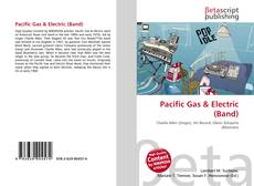 Bookcover of Pacific Gas & Electric (Band)