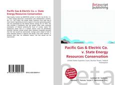 Bookcover of Pacific Gas & Electric Co. v. State Energy Resources Conservation