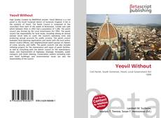 Bookcover of Yeovil Without