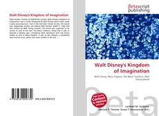 Bookcover of Walt Disney's Kingdom of Imagination