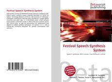 Bookcover of Festival Speech Synthesis System