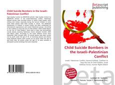 Bookcover of Child Suicide Bombers in the Israeli–Palestinian Conflict