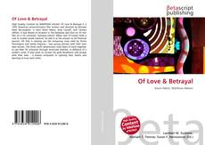 Bookcover of Of Love & Betrayal