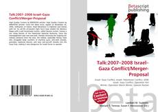 Bookcover of Talk:2007–2008 Israel–Gaza Conflict/Merger-Proposal