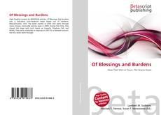 Portada del libro de Of Blessings and Burdens