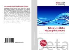 Bookcover of Tokyo Live (John McLaughlin Album)