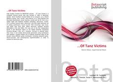 Bookcover of ...Of Tanz Victims