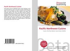 Bookcover of Pacific Northwest Cuisine