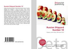 Bookcover of Russian Shipyard Number 10