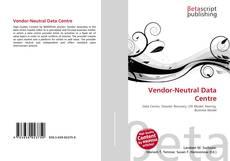 Vendor-Neutral Data Centre kitap kapağı