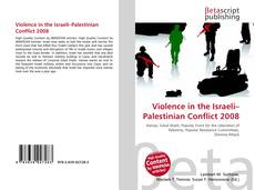 Violence in the Israeli–Palestinian Conflict 2008的封面