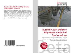 Buchcover von Russian Coast Defense Ship General Admiral Graf Apraksin